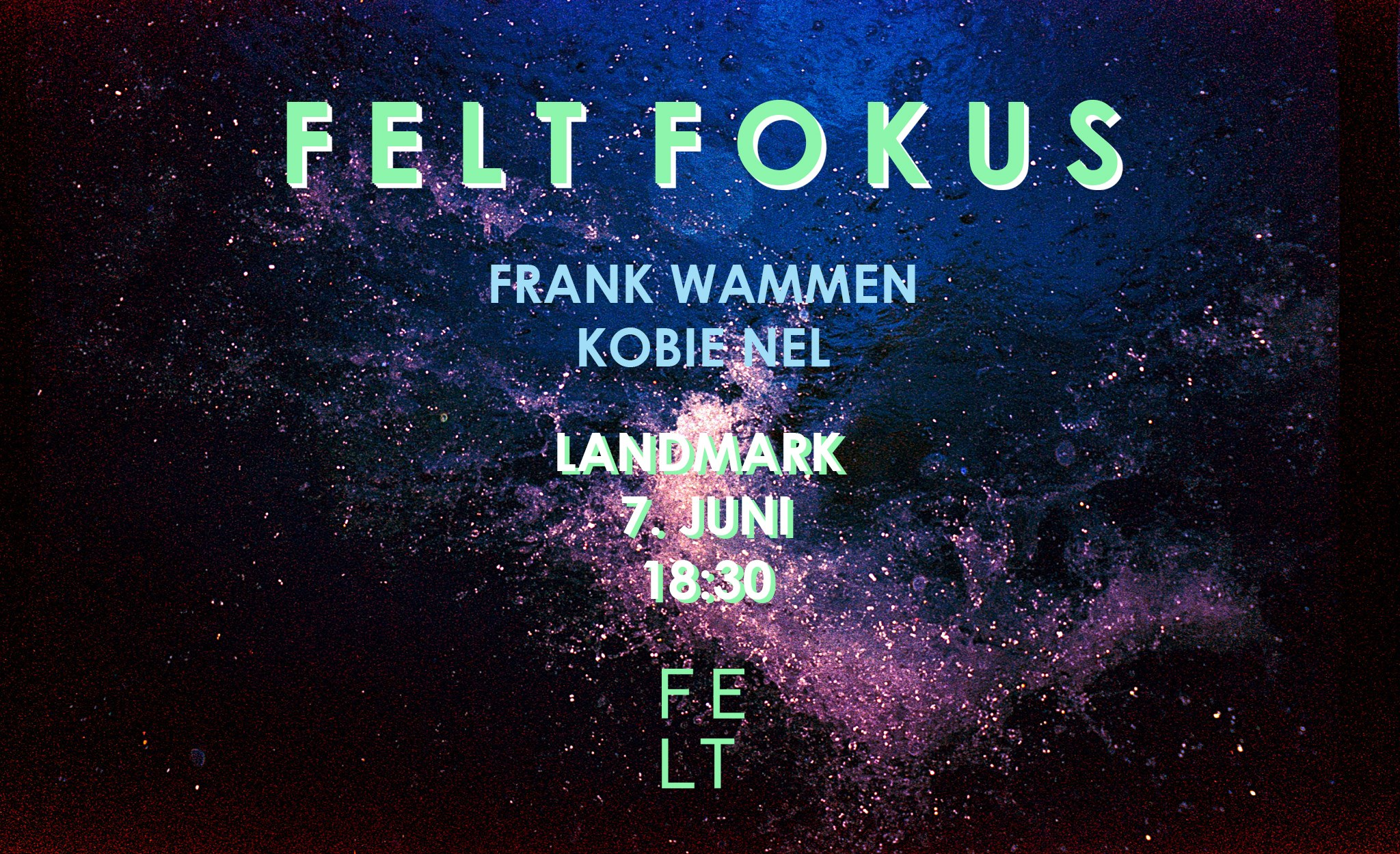 To be announced – Felt Fokus #4