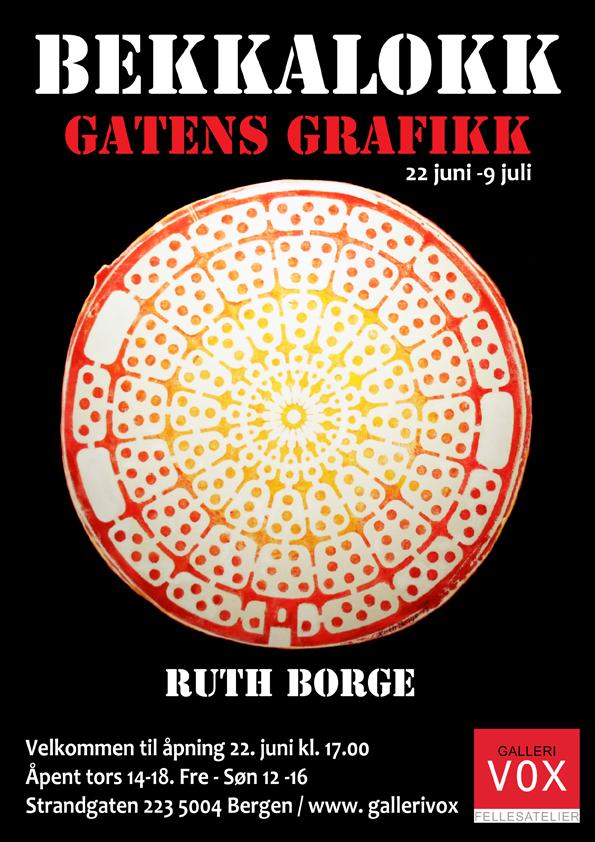 Ruth Borge – Bekkalokk. Gatens grafikk.