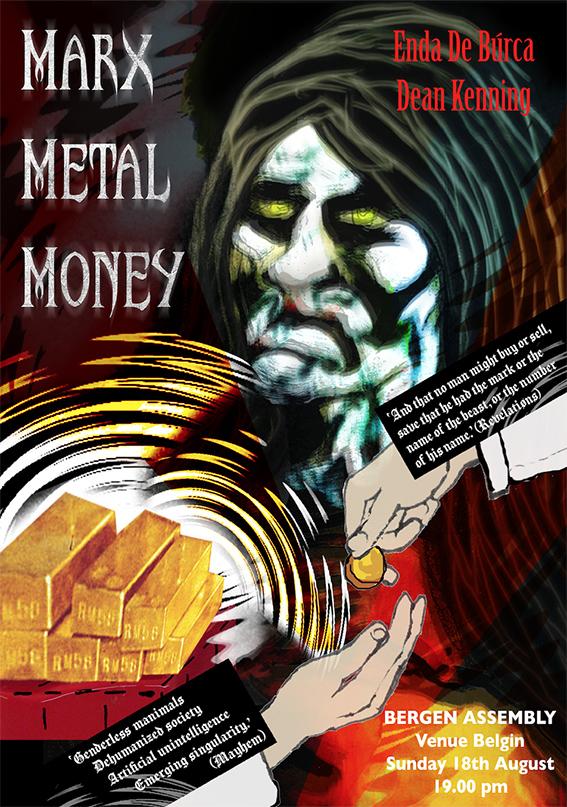 Enda De Burca og Dean Kenning – Marx Metal Money