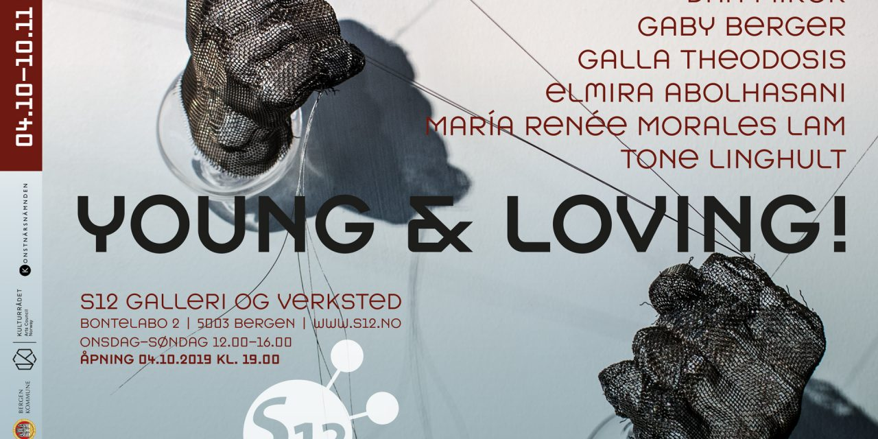 Elmira Abolhasani, Gaby Berger, Anett Biliczki, María Renée Morales Lam, Tone Linghult, Dan Mirer og Galla Theodosis. – Young & Loving!